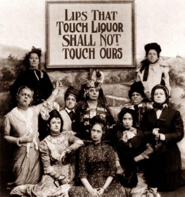 Lips that touch liquor shall not touch ours; temperance activists